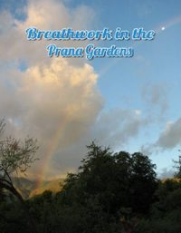 Breathwork in Prana Gardens