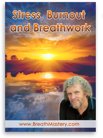 Stress Burnout and Breathwork