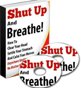 Shut Up and Breathe!